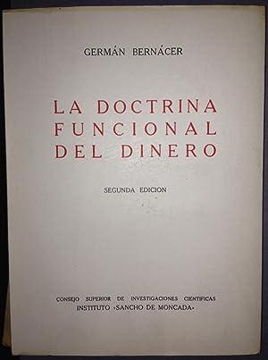 LA DOCTRINA FUNCIONAL DEL DINERO. Segunda edición: BERNACER, Germán