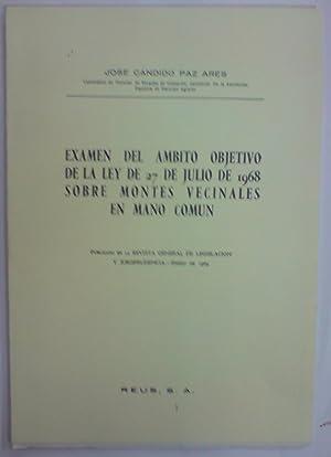 EXAMEN DEL AMBITO OBJETIVO DE LA LEY: PAZ ARES, José