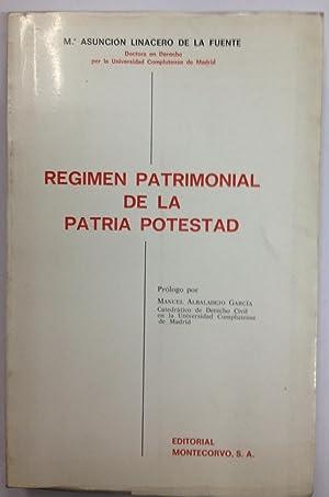 REGIMEN PATRIMONIAL DE LA PATRIA POTESTAD. Prólogo por Manuel Albadalejo García: ...