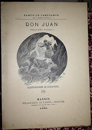 DON JUAN. Poema en Dos Cantos. Ilustraciones de Riudavets: CAMPOAMOR, Ramón de