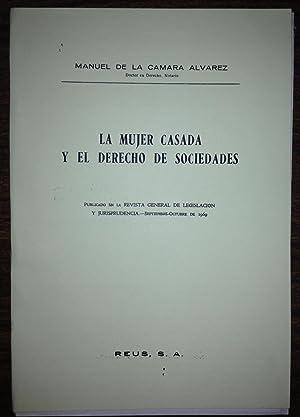 LA MUJER CASADA Y EL DERECHO DE: CAMARA ALVAREZ, Manuel