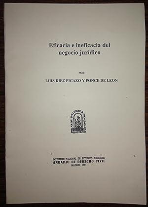 EFICACIA E INEFICACIA DEL NEGOCIO JURIDICO (Publ. en el Anuario de Dº Civil): DIEZ PICAZO Y ...