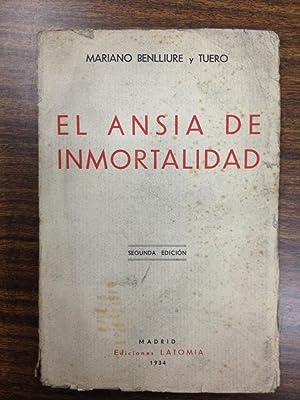 EL ANSIA DE INMORTALIDAD. Segunda edición: BENLLIURE Y TUERO, Mariano