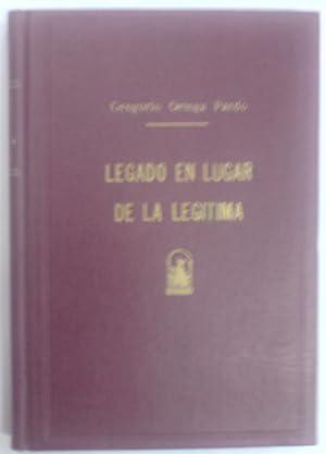 """NATURALEZA JURIDICA DEL LLAMADO """"LEGADO EN LUGAR: ORTEGA PARDO, Gregorio"""