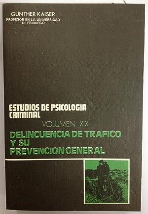DELINCUENCIA DE TRAFICO Y PREVENCION GENERAL. Investigaciones sobre la Criminología y el ...