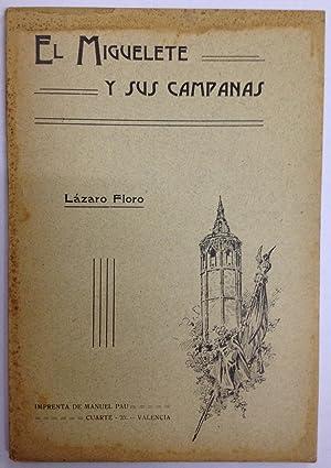 DESCRIPCION E HISTORIA DEL MIGUELETE Y SUS CAMPANAS: FLORO, Lázaro
