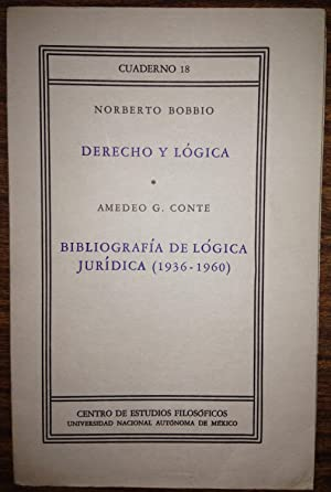 DERECHO Y LOGICA; CONTE, Amadeo G.- BIBLIOGRAFIA: BOBBIO, Norberto
