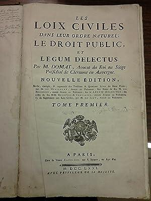 LES LOIX CIVILES DANS LEUR ORDRE NATUREL;: DOMAT, M.
