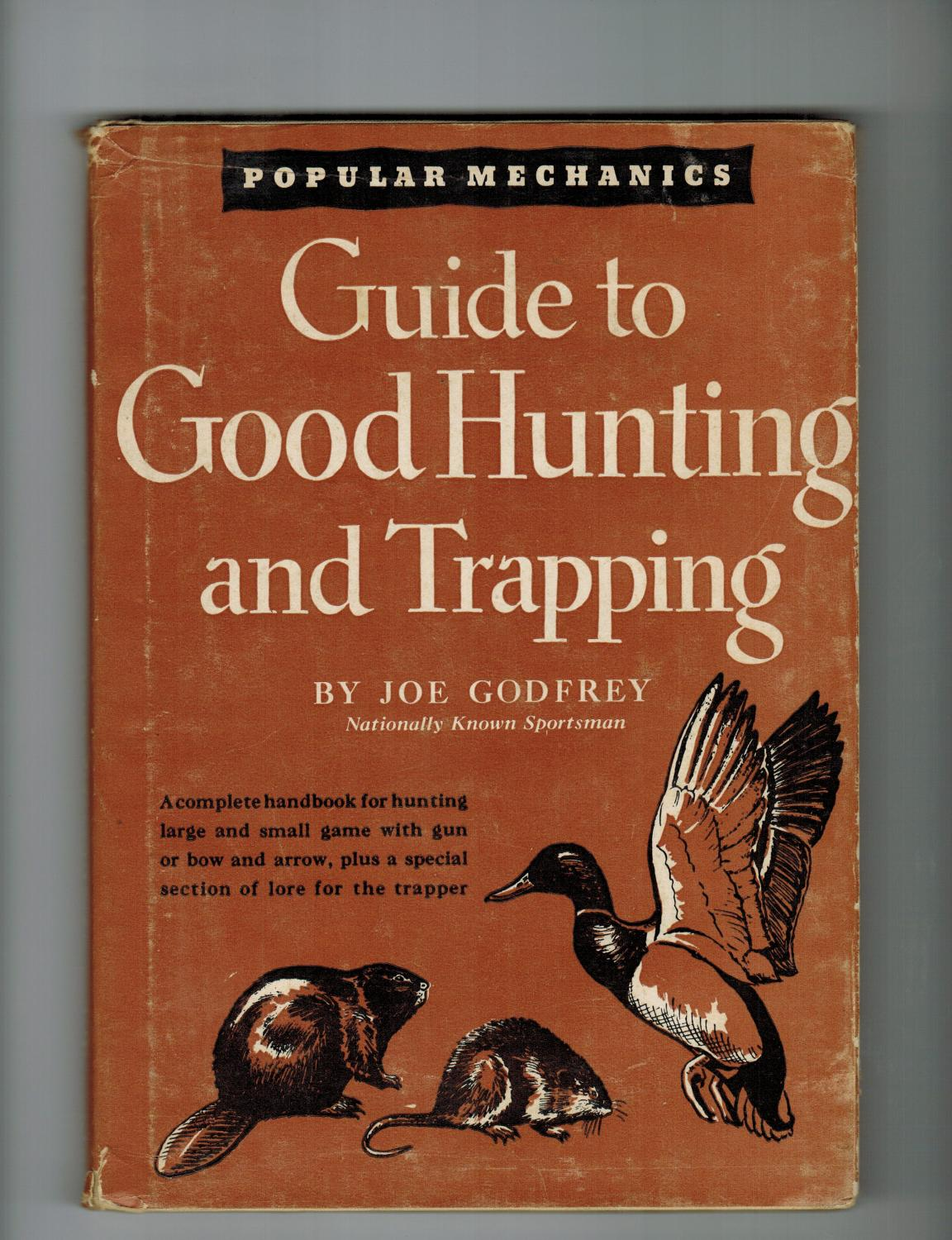 Guide To Good Hunting And Trapping By Godfrey Joe Popular