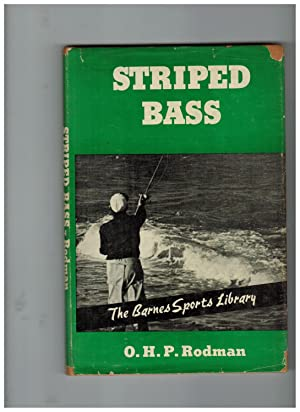STRIPED BASS: WHERE, WHEN AND HOW TO: Rodman, O.H.P.