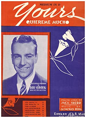 YOURS (QUIEREME MUCHO) (Vintage Sheet Music)