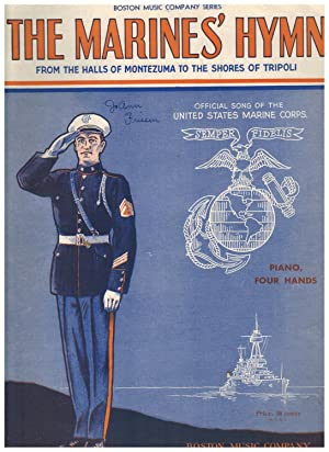 THE MARINES' HYMN; FROM THE HALLS OF