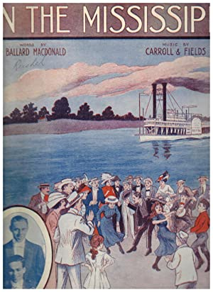 ON THE MISSISSIPPI (Sheet Music, Cover Art by Starmer)