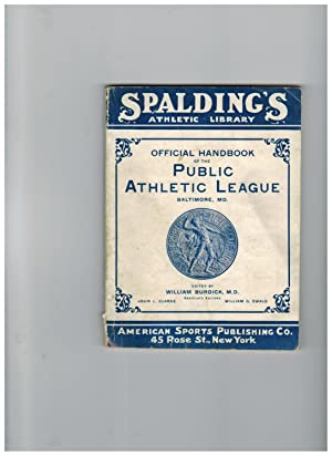 OFFICIAL HANDBOOK OF THE PUBLIC ATHLETIC LEAGUE, BALTIMORE, MD.