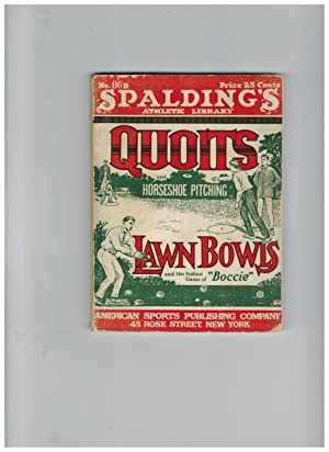 QUOITS AND HORSESHOE PITCHING, LAWN BOWLS AND THE ITALIAN GAME OF