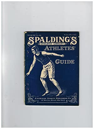 ATHLETES' GUIDE, CONTAINING FULL DIRECTIONS FOR LEARNING HOW TO SPRINT, JUMP, HURDLE AND THROW WE...