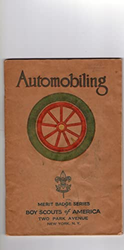 AUTOMOBILING (Merit Badge Series, Boy Scouts of America)