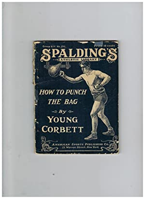 HOW TO PUNCH THE BAG (Spalding's Athletic Library)