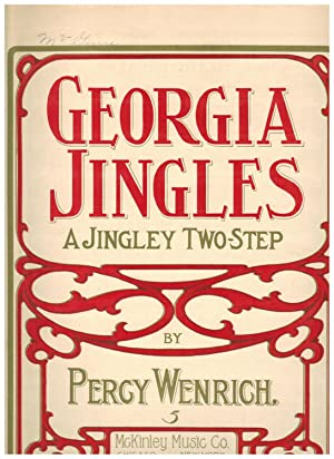 GEORGIA JINGLES: A JINGLEY TWO-STEP: Wenrich, Percy