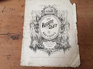THE VACANT CHAIR (Civil War Sheet Music, Chicago Pre-Fire Imprint)