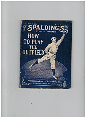HOW TO PLAY THE OUTFIELD (Spalding's Athletic Library)