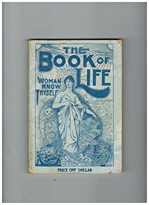 THE BOOK OF LIFE. MAN AND WOMAN,: Greer, J. H.,
