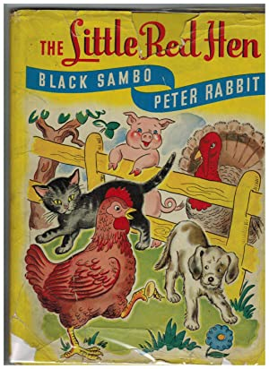 THE LITTLE RED HEN; BLACK SAMBO; PETER