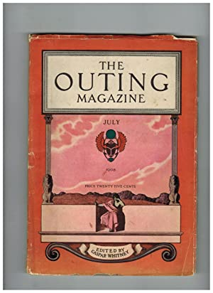 THE OUTING MAGAZINE. July 1908