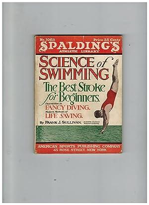 THE SCIENCE OF SWIMMING.FANCY DIVING.BEST STROKE FOR: Sullivan, Frank J.