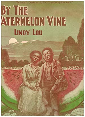 BY THE WATERMELON VINE LINDY LOU