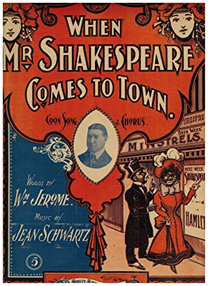 WHEN MR. SHAKESPEARE COMES TO TOWN, OR,: Jerome, William