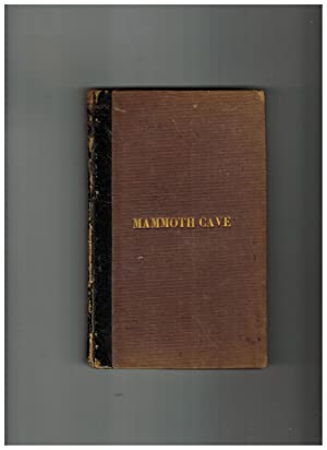 RAMBLES IN THE MAMMOTH CAVE, DURING THE YEAR 1844