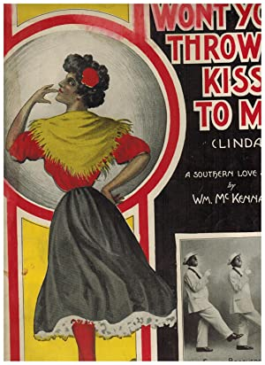 WON'T YOU THROW A KISS TO ME (LINDA). A SOUTHERN LOVE SONG