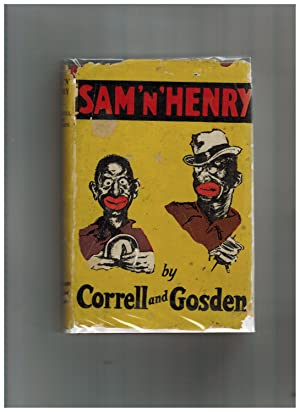SAM 'N' HENRY (Amos and Andy forerunner): Correll, Charles J.