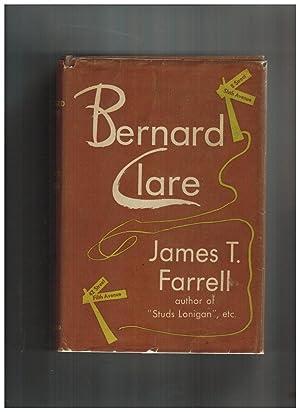 BERNARD CLARE.: Farrell, James T.