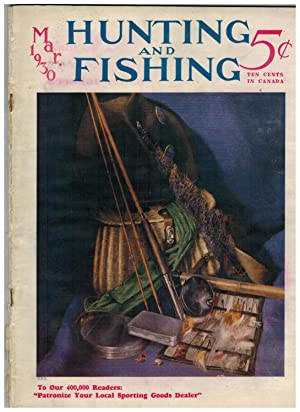 HUNTING AND FISHING (Magazine). March 1930