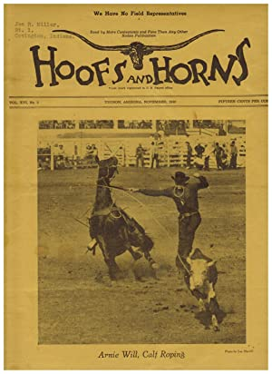 HOOFS AND HORNS: OFFICIAL REPRESENTATIVE FOR THE RODEO ASSOCIATION OF AMERICA. OFFICIAL PUBLICATI...