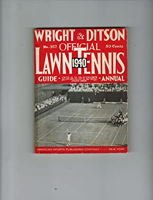 WRIGHT & DITSON OFFICIALLY ADOPED LAWN TENNIS GUIDE WITH WHICH IS INCORPORATED SPALDING'S LAWN TE...