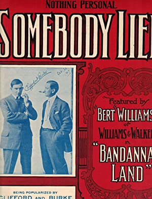 SOMEBODY LIED (Featured By Bert Williams of Williams & Walker in
