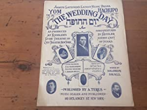 AL TASHLICHENU, from YOM HACHUPO THE WEDDING DAY, AS PRODUCED AT KESSLER'S LYRIC THEATRE AND CITY...