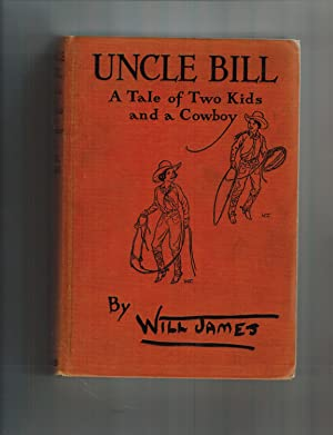 UNCLE BILL: A TALE OF TWO KIDS AND A COWBOY