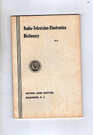 RADIO-TELEVISION-ELECTRONICS DICTIONARY