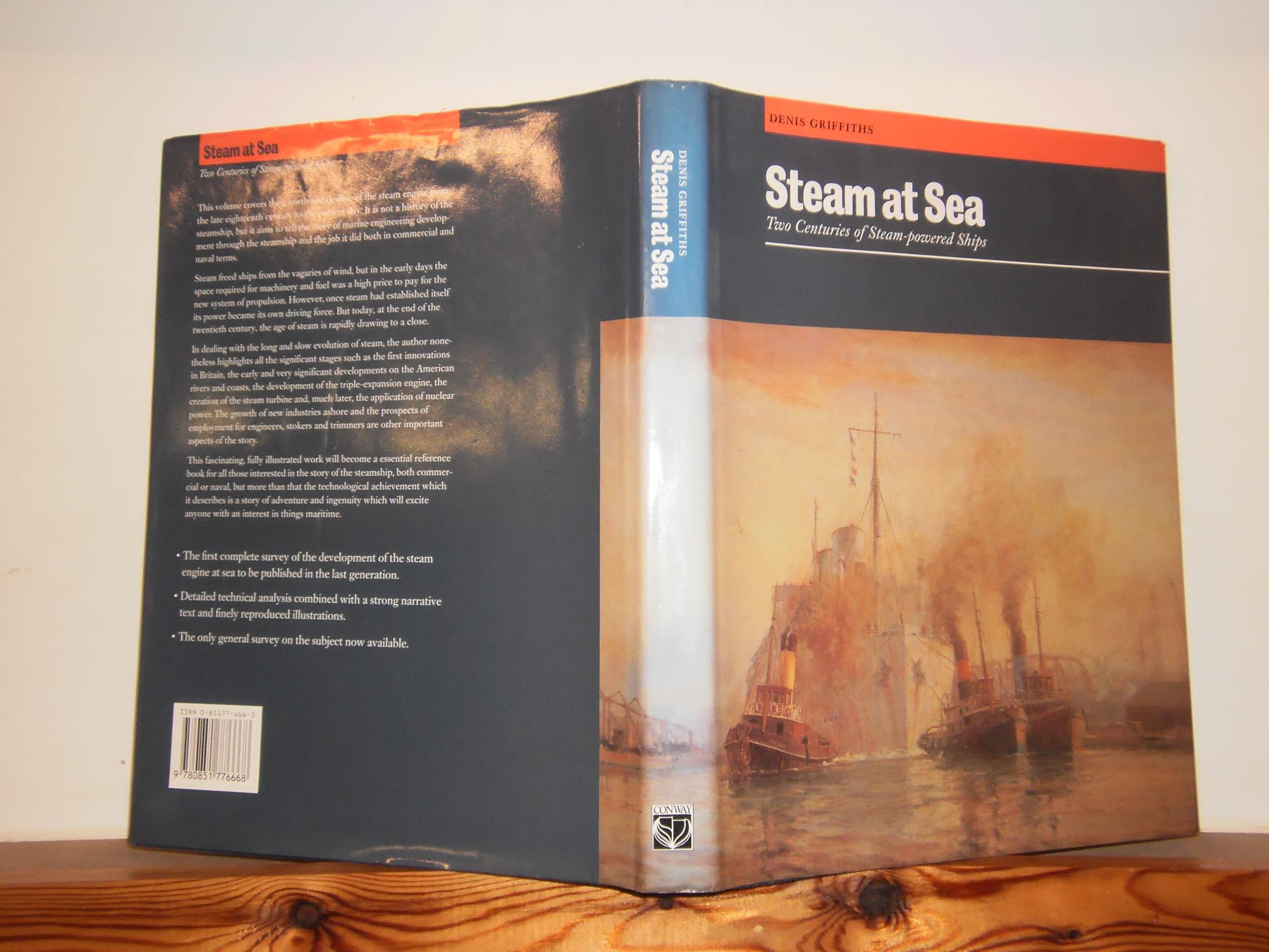 Steam at sea two centuries of steam powered ships by griffiths steam at sea two centuries of steam powered ships by griffiths denis conway maritime press london 9780851776668 hard cover first edition ccuart Images