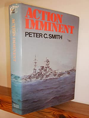 Action Imminent: Three Studies of the Naval War in the Mediterranean Theatre During 1940