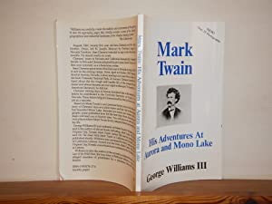Mark Twain, His Adventures at Aurora and Mono Lake