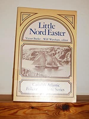 The Little Nord Easter: Reminiscences of a Placentia Bayman