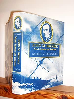 John M Brooke: Naval Scientist and Educator