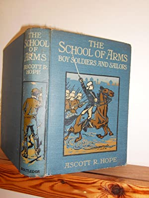 The School of Arms: Stories of Boy Soldiers and Sailors