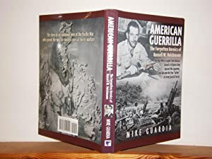 American Guerrilla: The Forgotten Heroics of Russell W Volckmann
