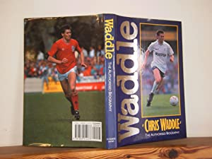 Waddle: The Authorised Biography of Chris Waddle